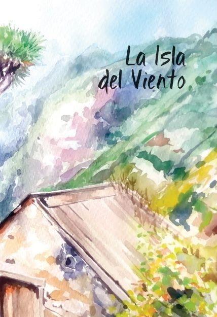 Portada Isla Viento - La Palma.- Elsa López publica 'La isla del viento', un libro que se adentra en el 'ser palmero'
